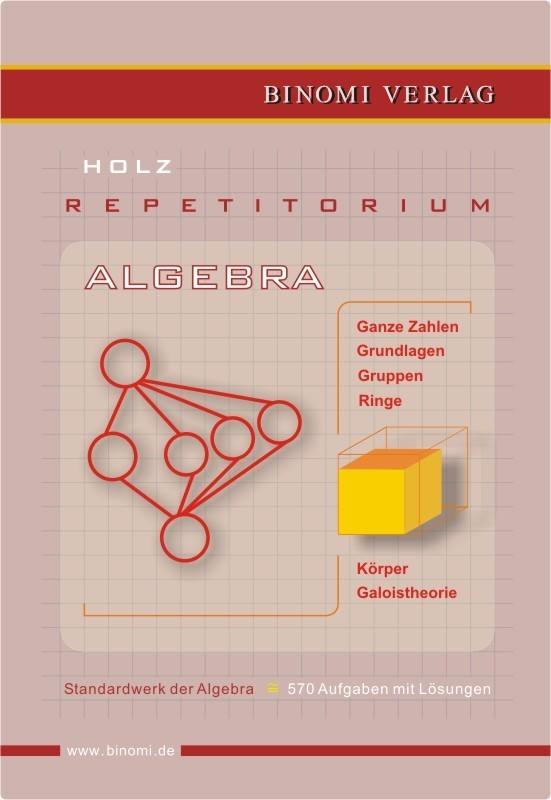 Repetitorium Algebra - BINOMI VERLAG